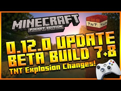 Minecraft Pocket Edition 0.12.0 Beta Build 7 & 8