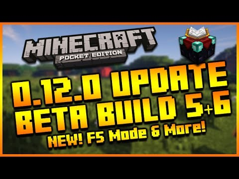MINECRAFT POCKET EDITION 0.12.0 UPDATE – NEW BETA BUILD 5 & 6