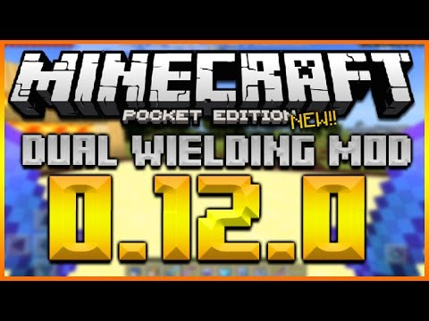 MINECRAFT POCKET EDITION 0.12.0 – NEW DUAL WIELDING MOD WEAPONS, TOOLS, ITEMS & MORE