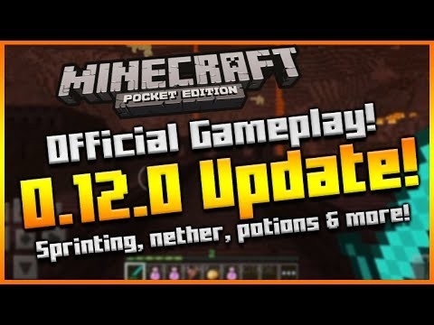 MINECRAFT POCKET EDITION: 0.12.0 OFFICIAL GAMEPLAY! – The Nether, Sprinting, Enchanting & MORE!