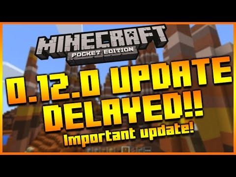 MINECRAFT POCKET EDITION 0.12.0 UPDATE – BETA RELEASE DATE DELAYED UNTIL AUGUST