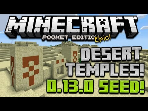 3 DESERT TEMPLES AT SPAWN! Minecraft Pocket Edition 0.13.0 EPIC SEED