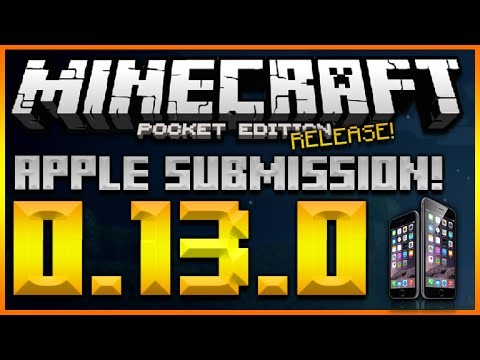 MINECRAFT POCKET EDITION 0.13.0 – ALREADY SUBMITTED TO IOS APPLE