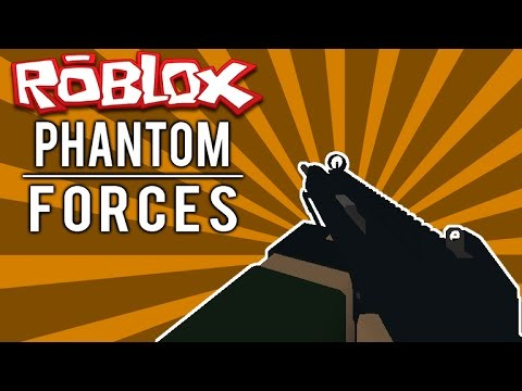 Roblox Phantom Forces & Stop It Slender 2