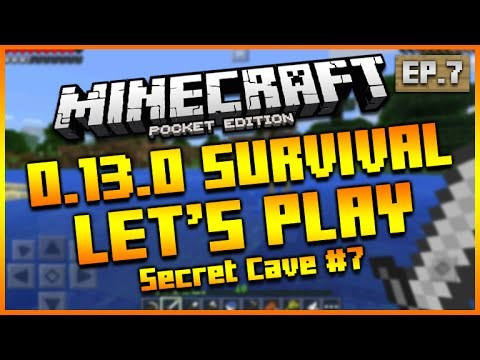 "Minecraft Pocket Edition 0.13.0 – Let's Play Survival ""THE SECRET CAVE!"" Episode 7"
