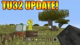 Minecraft Xbox 360 + PS3: Title Update 32