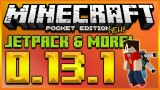 MINECRAFT POCKET EDITION 0.13.1 – SWITCH MOD WALK ON WATER, JETPACK, RIDE ANY MOB! (MCPE MODS)