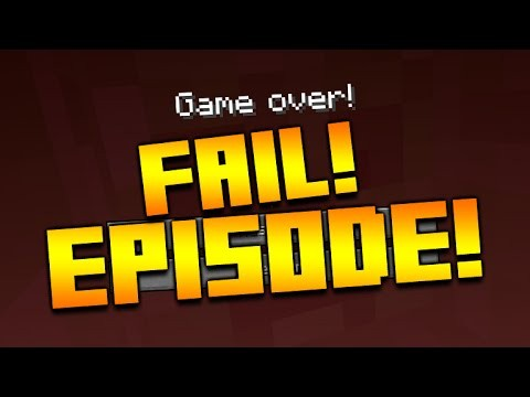 THE FAIL EPISODE!