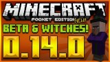 WITCHES & BETA RELEASE INFO! MINECRAFT POCKET EDITION 0.14.0 UPDATE – WITCHES + MAP WALLS (0.14.0)