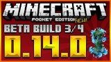 MINECRAFT POCKET EDITION 0.14.0 UPDATE – BETA BUILD 3 + 4 NEW MAP CHANGES & 0.13.2 OUT NOW!