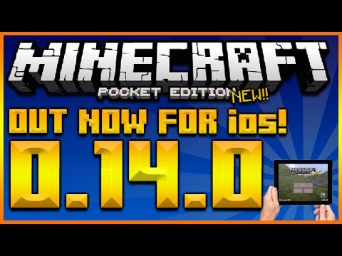 MINECRAFT POCKET EDITION 0.14.0 – UPDATE OUT NOW FOR IOS & ANDROID USERS (MCPE 0.14.0)