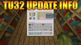 Minecraft Xbox 360 + PS3: NEW Title Update 32 – OUT TODAY! – Changes & Fixes (TU32 Update)