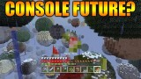Minecraft Xbox + Playstation: The Future Of Console Edition – What's Needed What's Missing