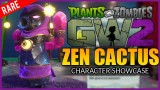 ZEN CACTUS SUPER RARE CHARACTER | Plants Vs Zombies Garden Warfare 2 – (Character Showcase)