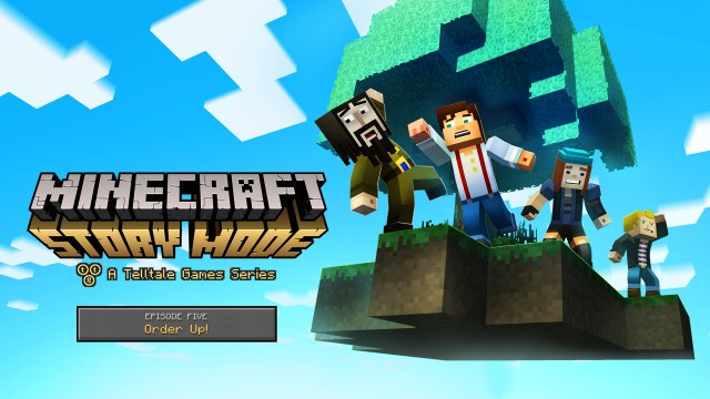 MINECRAFT STORY MODE EPISODE 5 ORDER UP