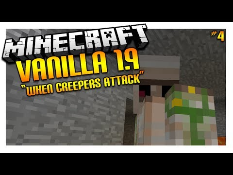 Let's Play Minecraft 1.9 – VANILLA SURVIVAL – When Creepers Attack Episode 4 (Let's Play)