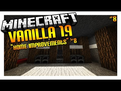 Let's Play Minecraft 1.9 – VANILLA SURVIVAL – Home Improvements Episode 8 (Let's Play)