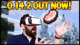 0.14.2 UPDATE OUT NOW!! Minecraft Pocket Edition GEAR VR Update + Changes (MCPE 0.14.2)