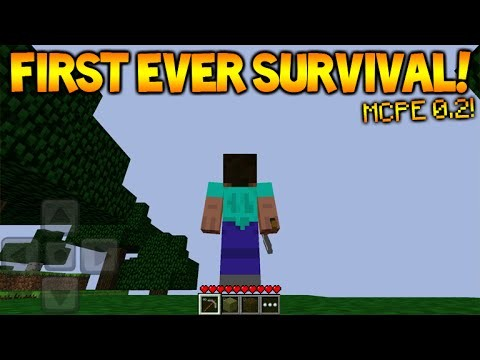 FIRST EVER SURVIVAL!! Minecraft Pocket Edition Version 0.2 OLDEST Survival Update!