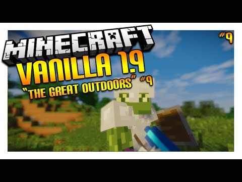 Let's Play Minecraft 1.9 – VANILLA SURVIVAL – The Great OutDoors W/ Shaders Episode 9 (Let's Play)