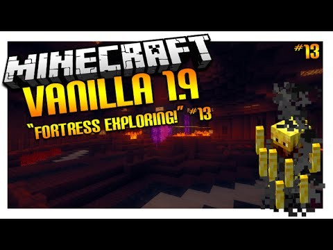 Let's Play Minecraft 1.9 – VANILLA SURVIVAL – Nether Fortress Exploring! Episode 13 (Let's Play)