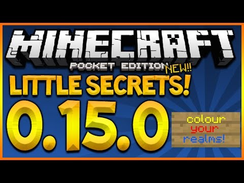MINECRAFT POCKET EDITION 0.15.0 – LITTLE SECRETS & COLOURED REALM FONTS & MORE (MCPE 0.15.0)