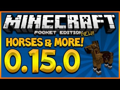 Minecraft Pocket Edition 0.15.0 – UPDATE NEW Height Limit, Nametags, & HORSES!! (MCPE 0.15.0)