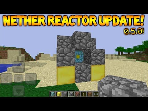 FIRST EVER NETHER REACTOR!! Minecraft Pocket Edition 0.5.0 Update the OLD Nether Reactor Update