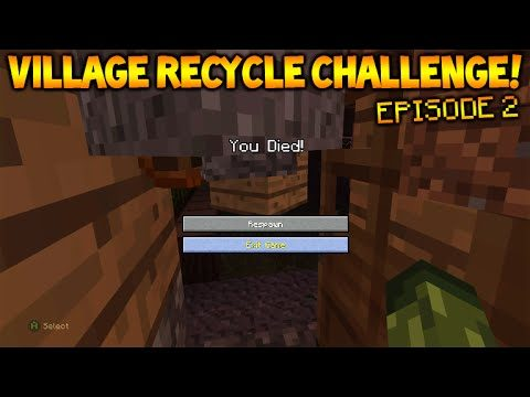 Minecraft Xbox – Village Recycle Challenge – Mistakes Were Made Episode 2