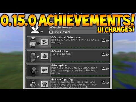 MCPE 0.15.0 ACHIEVEMENTS!! Minecraft Pocket Edition 0.15.0 NEW UI Interface Changes Explained Guide