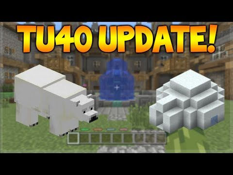 Minecraft Console Edition – TU40 UPDATE Expected Release + 1.9 & 1.10 Features