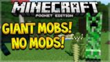 GIANT MOBS NO MODS – Minecraft Pocket Edition 0.15.6 Giant Mobs Addon (Pocket Edition)