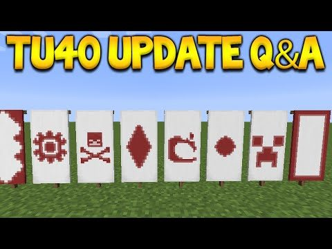 Minecraft Console Edition – Title Update 40 Q&A – Banners CONFIRMED! + 1.9 Combat (Console Edition)