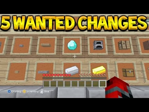 Top 5 Wanted Features & Changes For Minecraft Console Edition