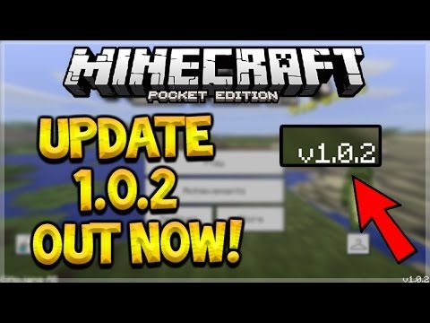 MCPE 1.0.2 OUT NOW!! Minecraft Pocket Edition – NEW 1.0.2 Update NEW Changes (Pocket Edition)