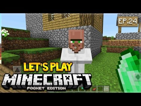 Let's Play Minecraft Pocket Edition 1.0.4 – We Can Trade! Episode 24 (Pocket Edition)