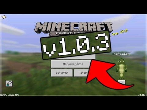MCPE UPDATE 1.0.3 OUT NOW! – Minecraft Pocket Edition 1.0.3 Released + Changes (Pocket Edition)