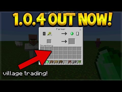 MCPE VILLAGE TRADING ADDED! Minecraft Pocket Edition NEW 1.0.4 Update OUT NOW (Pocket Edition)