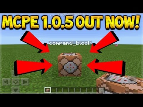 Minecraft Pocket Edition – NEW 1.0.5 Update OUT NOW COMMAND BLOCKS ADDED (Pocket Edition)