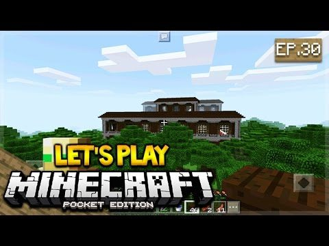 Let's Play Minecraft Pocket Edition 1.1 – The Power of Fire Episode 30 (Pocket Edition)