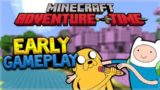 EARLY MINECRAFT ADVENTURE TIME GAMEPLAY!! Minecraft PE & Console Adventure Time Mash-Up Pack