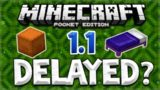 IS MCPE 1.1 DELAYED!! Minecraft Pocket Edition UPDATE 1.1 NOT Complete! EXPLAINED (Pocket Edition)