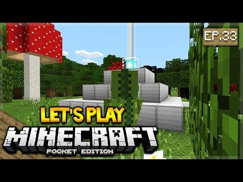 Let's Play Minecraft Pocket Edition 1.1 – The Power Beacon! Episode 33 (Pocket Edition)