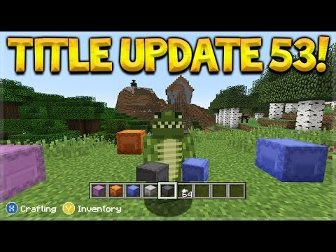 SHULKER BOXES CONFIRMED!! Minecraft Console Edition TU53 Shulker Boxes & Dual Wielding!