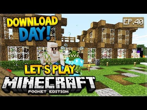 BIRTHDAY STREAM MCPE 1.1 Let's Play Minecraft Pocket Edition 1.1 – DOWNLOAD DAY! 40 (Pocket Edition)