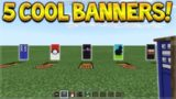 5 COOL BANNER DESIGNS!! Minecraft Pocket Edition – 1.2 BETA 5 Custom Banner Designs!