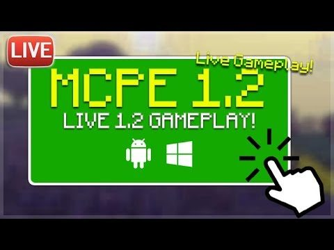 🔴LIVE MCPE 1.2 GAMEPLAY – Minecraft Pocket Edition 1.2 BETA BUILD 1 First Experience