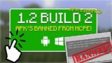 MCPE 1.2 BETA BUILD 2!! Minecraft Pocket Edition – 1.2 BETA Build 2 HUGE Game Changer APK'S BANNED!!