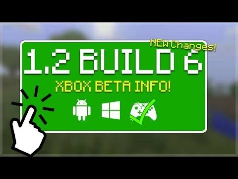 MCPE 1.2 BETA BUILD 6 – Minecraft Pocket Edition 1.2 BETA Build 6 XBOX ONE Beta Preview + Changes