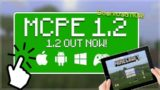 MCPE 1.2 OUT NOW!! –  OUT NOW For iOS & Android Minecraft 1.2 Better Together Update